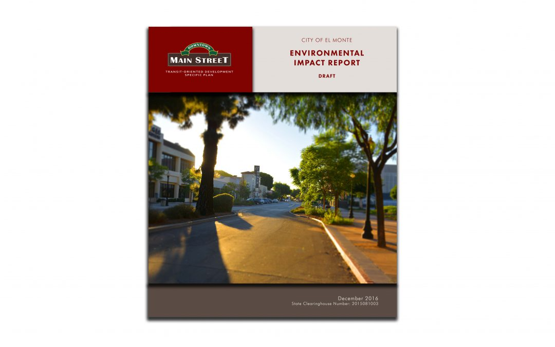 Downtown Main Street Specific Plan & Environmental Impact ReportCity of El Monte, CA